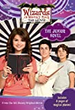 Dan Berendsen Wizards of Waverly Place: The Movie: The Junior Novel (Junior Novelization)