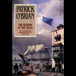 The Reverse of the Medal: Aubrey/Maturin Series, Book 11 (       ABRIDGED) by Patrick O'Brian Narrated by Tim Pigott-Smith
