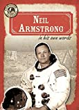 Neil Armstrong in His Own Words (Eyewitness to History)