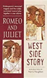 Romeo and Juliet West Side Story (Signet Classic Shakespeare) (0812416562) by Shakespeare, William
