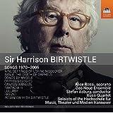ハリソン・バートウィッスル:歌曲集(1970-2006)