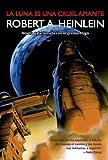 Image of La luna es una cruel amante (Solaris ficción) (Spanish Edition)