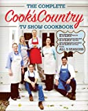 The Complete Cooks Country TV Show Cookbook