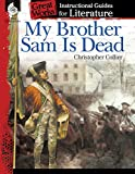 img - for My Brother Sam Is Dead (Great Works: Instructional Guides for Literature) book / textbook / text book