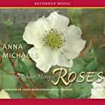 The Tender Mercy of Roses | Anna Michaels