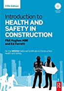 Introduction to Health and Safety in Construction for the NEBOSH National Certificate in Construction