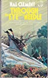Through the Eye of a Needle (0345258509) by Hal Clement