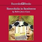 Sisterchicks in Sombreros | Robin Jones Gunn
