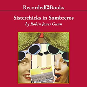 Sisterchicks in Sombreros | [Robin Jones Gunn]