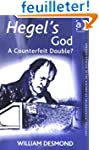 Hegel's God: The Counterfeit Double?