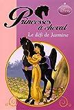 Princesses à cheval : Le défi de Jasmine