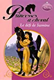 echange, troc Disney - Princesses à cheval : Le défi de Jasmine
