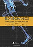 img - for Biomechanics: Principles and Practices book / textbook / text book