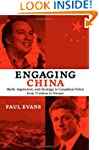 Engaging China: Myth, Aspiration, and...