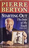 Starting out (0140117601) by Berton, Pierre