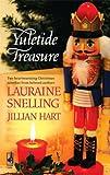 Yuletide Treasure: The Finest Gift / A Blessed Season (037378631X) by Snelling, Lauraine; Hart, Jillian