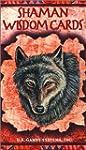 Shaman Wisdom Cards -- Tarot Cards: 6...