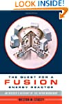 The Quest for a Fusion Energy Reactor...