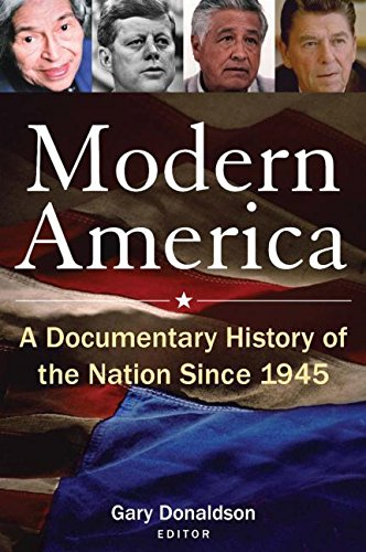 Modern America: A Documentary History of the Nation Since 1945