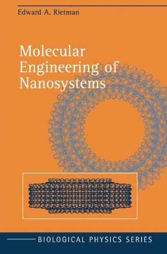 Molecular Engineering Of Nanosystems (Biological And Medical Physics, Biomedical Engineering)