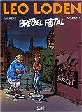 echange, troc Christophe Arleston, Serge Carrère - Léo Loden, tome 13 : Bretzel f@tal