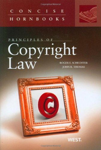 Principles of Copyright Law (Concise Hornbooks)