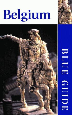 Blue Guide Belgium, 9th ed.