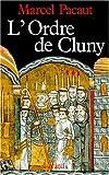 img - for L'Ordre de Cluny: 909-1789 (Nouvelles etudes historiques) (French Edition) book / textbook / text book