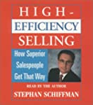High Efficiency Selling: How Superior...