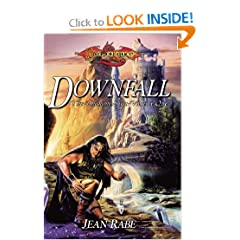Downfall (The Dhamon Saga) (v. 1) by Jean Rabe