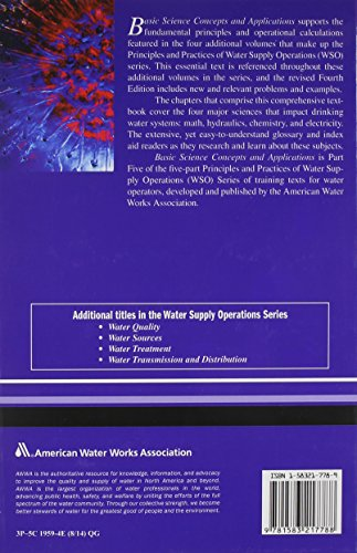 Basic Science Concepts and Applications (Principles and Practices of Water Supply Operations)