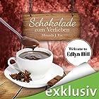 Schokolade zum Verlieben (Welcome to Edlyn Hill 1) Hörbuch von Miranda J. Fox Gesprochen von: Gabi Franke