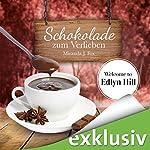 Schokolade zum Verlieben (Welcome to Edlyn Hill 1)   Miranda J. Fox