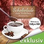 Schokolade zum Verlieben (Welcome to...