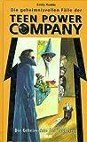 Die geheimnisvollen Fälle der Teen Power Company, Die Geheimnisse des Zauberers (3551551421) by Rodda, Emily