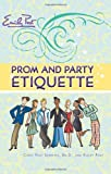 Prom and Party Etiquette (0061117137) by Senning, Cindy Post