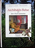 img - for Archibalds Reise zu den Gl cksplaneten book / textbook / text book