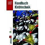 """Handbuch Klebtechnik 2006/2007von """"Industrieverband..."""""""