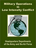 img - for Military Operations in Low Intensity Conflict book / textbook / text book