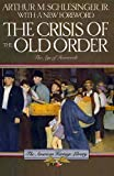 Crisis of the Old Order, 1919-1933 (American Heritage Library) (v. 1) (0395489032) by Schlesinger, Arthur Meier