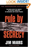 Rule By Secrecy: Hidden History That...