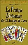 Le guide du tarot, tome 3 : La pratiq...