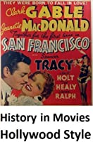 History in Movies Hollywood Style (English Edition)