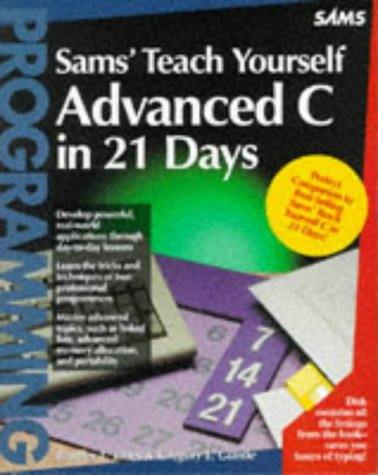 Sams' Teach Yourself Advanced C in 21 Days (Sams Teach Yourself)