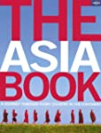 The Asia Book: A Journey Through Ever...
