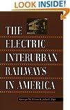 The Electric Interurban Railways in America