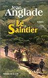 Le saintier : roman