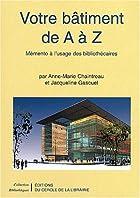 Votre bâtiment de A à Z © Amazon