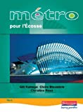 Metro Pour L'Ecosse Vert: Student Book (English and French Edition) (0435381504) by Ramage, Gill