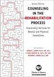 img - for Counseling in the Rehabilitation Process: Community Services for Mental and Physical Disabilities book / textbook / text book